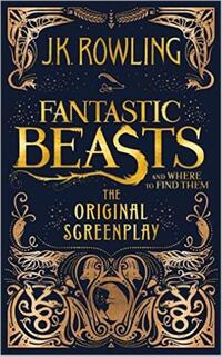 Fantastic beasts and where to find them-J.K. Rowling