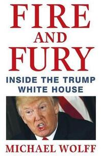Fire and Fury-Michael Wolff