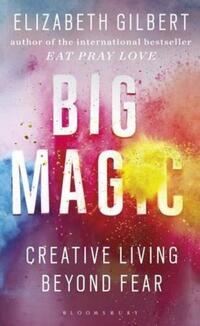 Big Magic-Elizabeth Gilbert