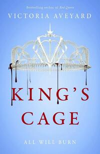 Red Queen 3. King's Cage-Victoria Aveyard