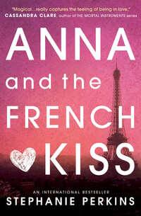 Anna and the French Kiss-Stephanie Perkins