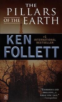 The Pillars of the Earth-Ken Follett
