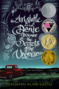 Aristotle and Dante Discover the Secrets of the Universe-Benjamin Alire Saenz