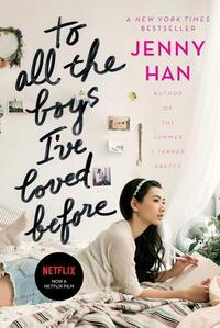 To All the Boys I've Loved Before-Jenny Han