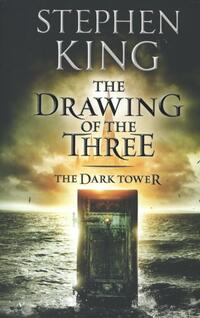 Dark Tower II : The Drawing of the Three-Stephen King