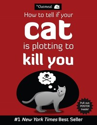 How to tell if your cat is plotting to kill you-Oatmeal
