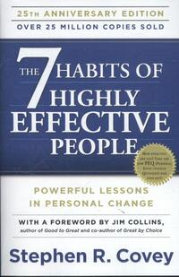The 7 habits of highly effective people-Stephen R. Covey