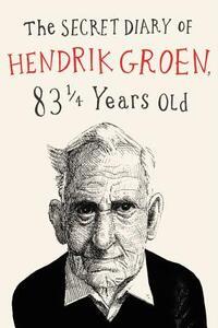 The Secret Diary of Hendrik Groen-Hendrik Groen
