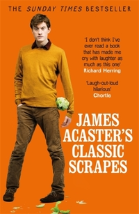 James Acaster's Classic Scrapes - The Hilarious Sunday Times-James Acaster
