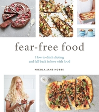 Fear-Free Food-Nicola Jane Hobbs