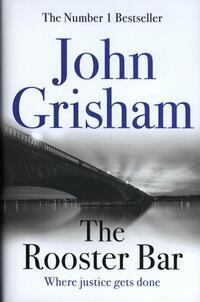 The Rooster Bar-John Grisham