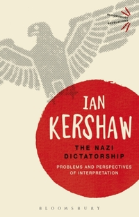 The Nazi Dictatorship-Ian Kershaw
