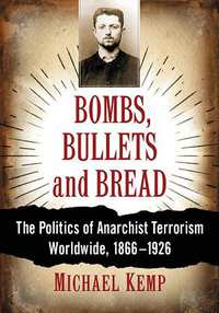 Bombs, Bullets and Bread-Michael Kemp