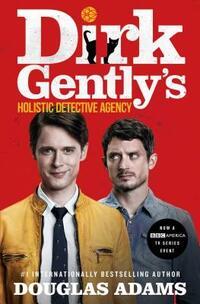 Dirk Gently's Holistic Detective Agency-Douglas Adams