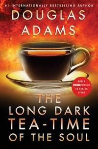 The Long Dark Tea-Time of the Soul-Douglas Adams