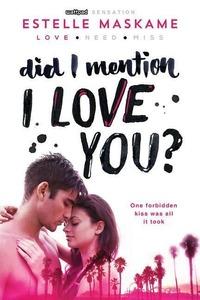 Did I Mention I Love You?-Estelle Maskame