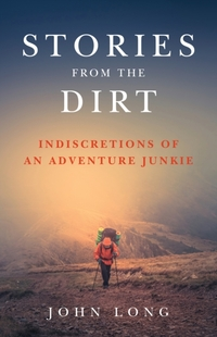 Stories from the Dirt-John Long