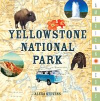 American Icons: Yellowstone National Park-