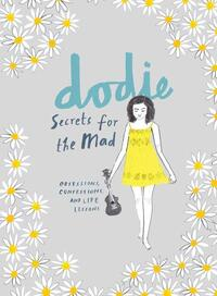 Secrets for the Mad-Dodie Clark