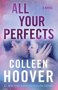 All Your Perfects-Colleen Hoover