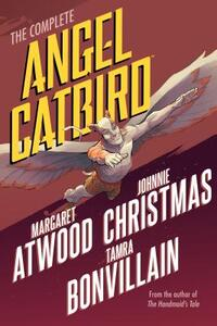 The Complete Angel Catbird-Margaret Eleanor Atwood