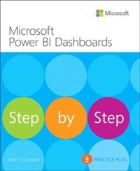Microsoft Power Bi Dashboards Step by Step-Errin O'Connor