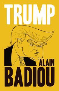 Trump-Alain Badiou