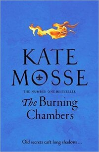 The Burning Chambers-Kate Mosse