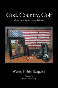 God, Country, Golf-Wesleyhobbs Bauguess