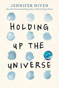 Holding Up the Universe-Jennifer Niven