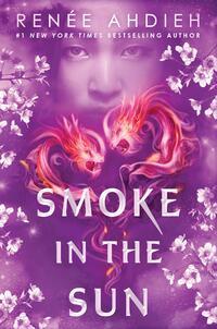 Smoke in the Sun-Renee Ahdieh