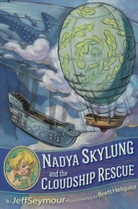 Nadya Skylung and the Cloudship Rescue-Jeff Seymour