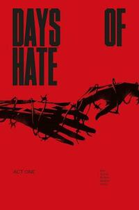Days of Hate - Act One-Ales Kot