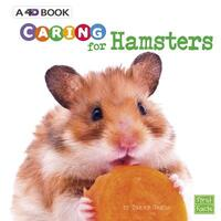 Caring for Hamsters-Tammy Gagne