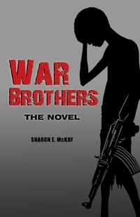 War Brothers-Sharon E. McKay