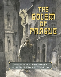 The Golem of Prague-Iraene Cohen-Janca