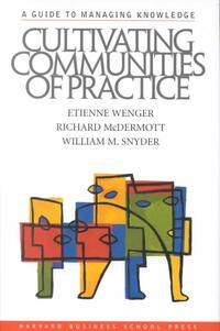 Cultivating Communities of Practice-Etienne Wenger
