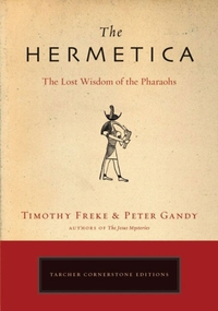 The Hermetica-Peter Gandy, Timothy Freke
