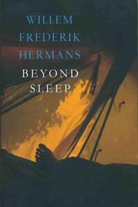 Beyond Sleep-Willem Frederik Hermans