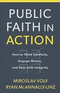 Public Faith in Action-Miroslav Volf