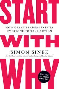 Start With Why-Simon Sinek