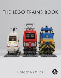 The Lego Trains Book-Holger Matthes