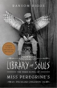 Library of souls-Ransom Riggs