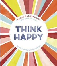 Think Happy-Karen Salmansohn