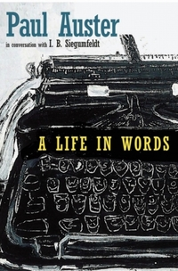Life In Words-Paul Auster