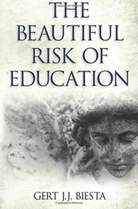 Beautiful Risk of Education-Gert J.J. Biesta