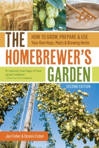 The Homebrewer's Garden-Joe Fisher