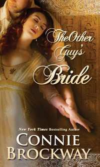 The Other Guy's Bride-Connie Brockway