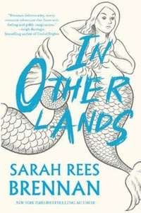 In Other Lands-Sarah Rees Brennan