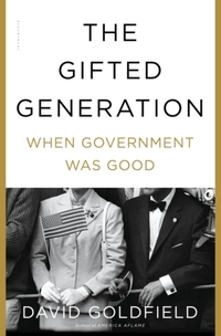 Gifted Generation-David Goldfield
